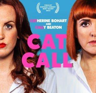 Catherine Bohart & Cally Beaton: Cat Call