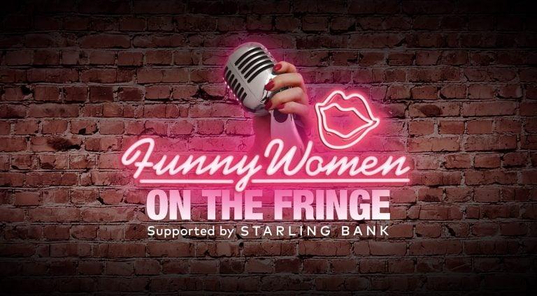 Funny Women On The Fringe
