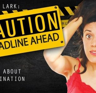 Cristina Lark: Caution: Deadline Ahead