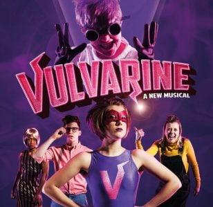 Vulvarine: The Musical