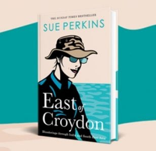 Sue Perkins: East of Croydon out now!