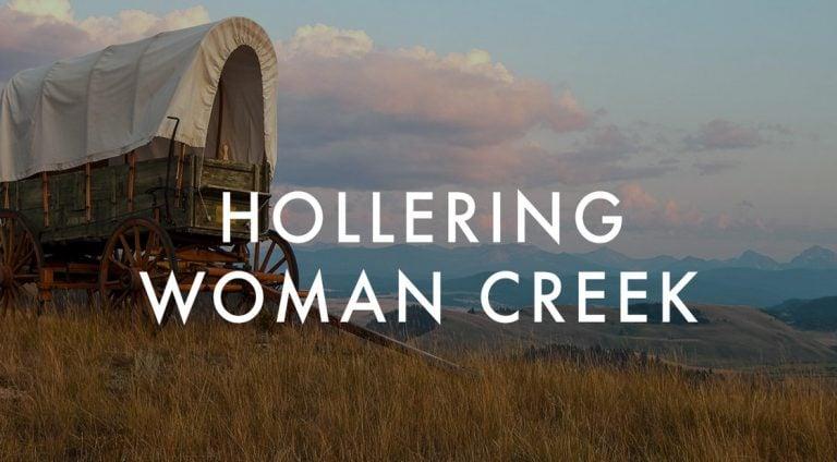 Hollering Woman Creek: Review