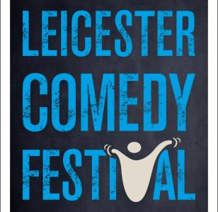 Our Picks for Leicester Comedy Festival 2019