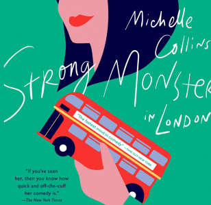 Michelle Collins: Strong Monster
